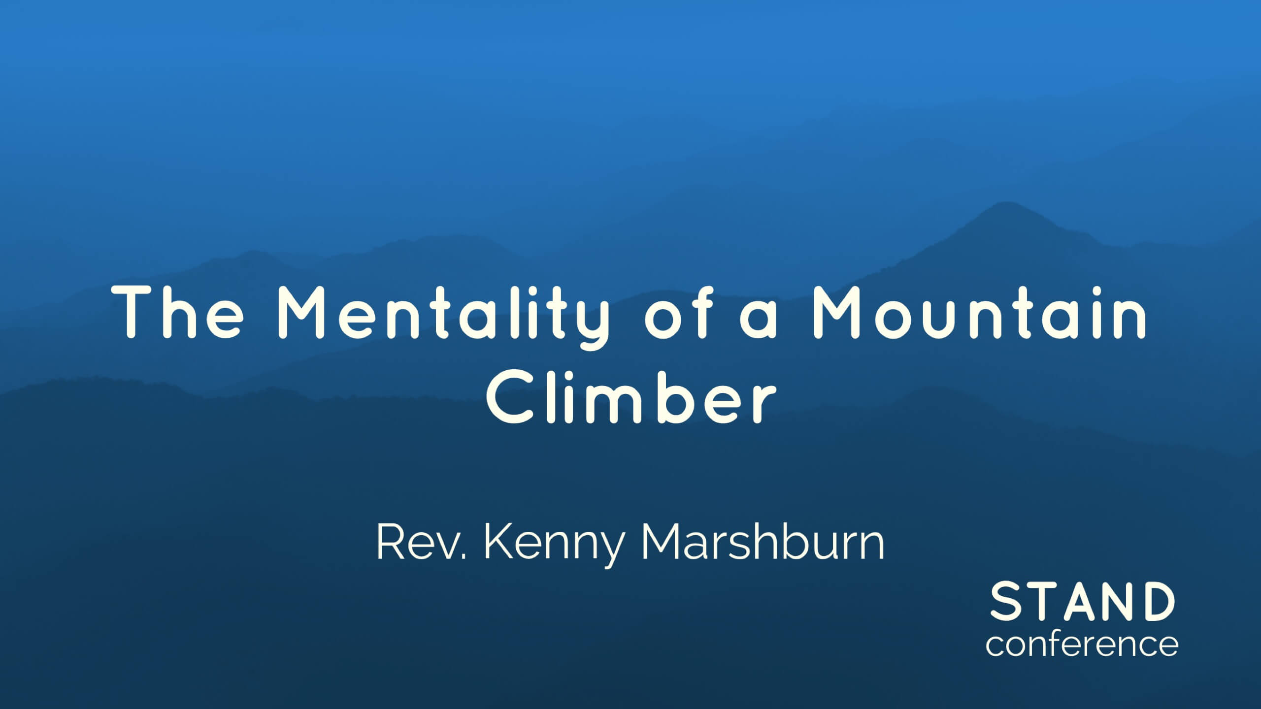 The Mentality of a Mountain Climber